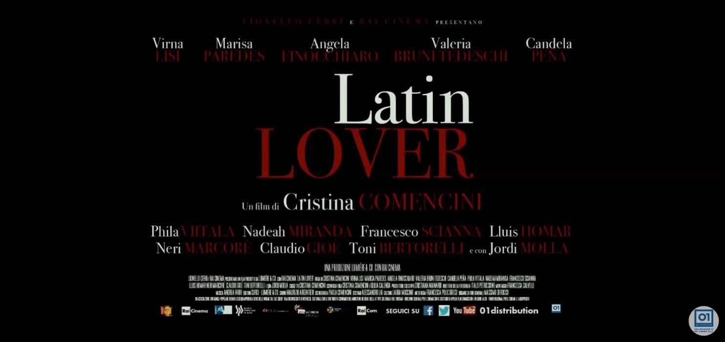 'Latin Lover': info, trama, cast e curiosità del film su Rai 3