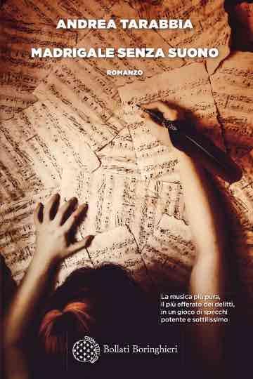 Premio Campiello 2019 | chi è Andrea Tarabbia | Madrigale senza suono