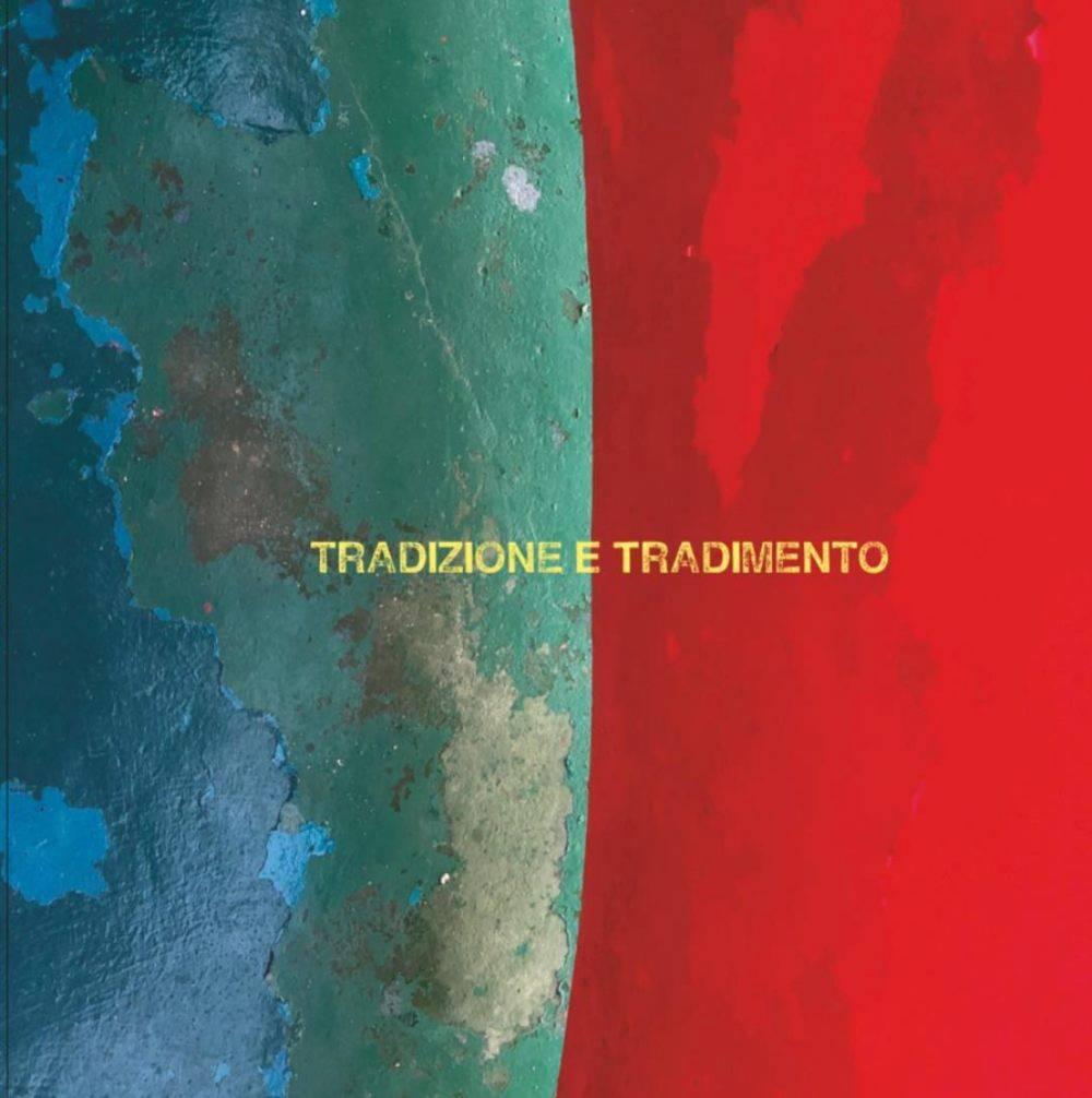 Album Tradizione e Tradimento